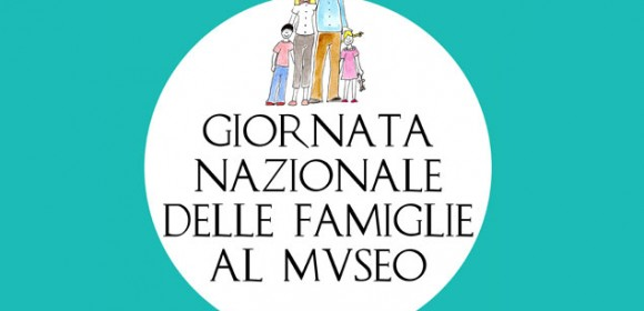 13 Ottobre 2013: Giornata Nazionale delle Famiglie al Museo –  F@MU